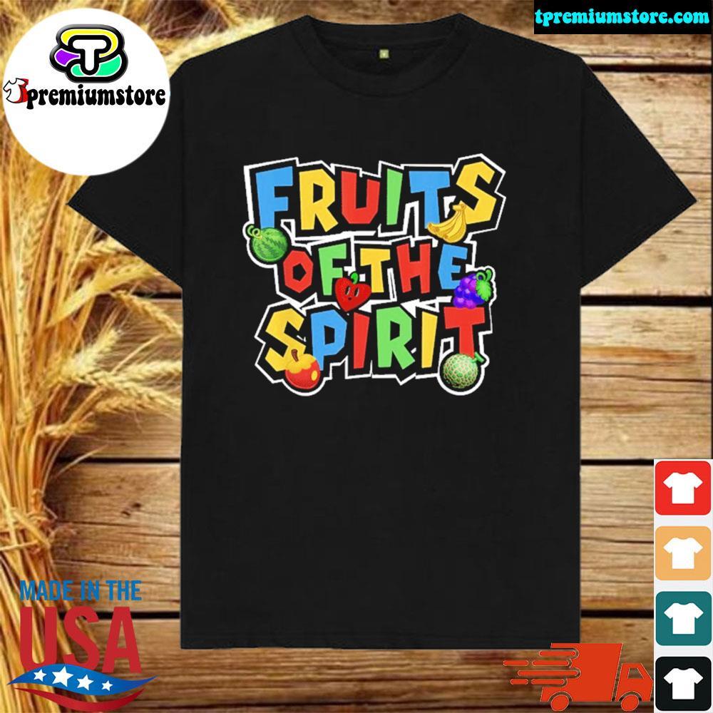 Official fruits of the spirit shirt
