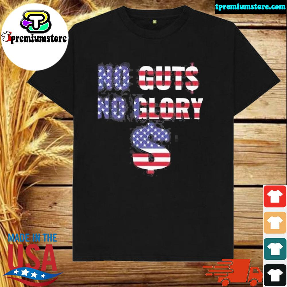 Official no guts no glory american flag shirt