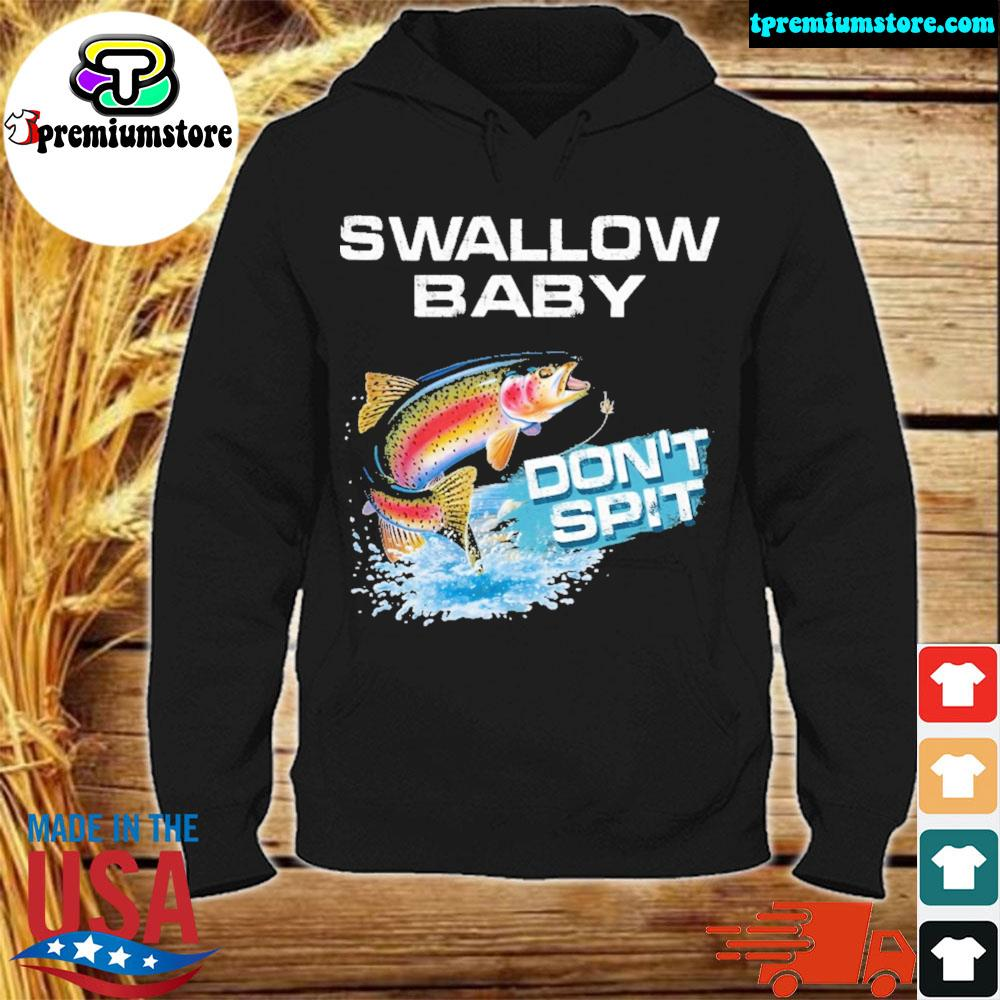 Rainbow Trout swallow baby don't spit s hodie-black